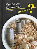 Should We Eat Animals?