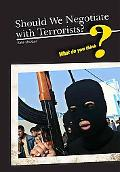 Should We Ever Negotiate With Terrorists?
