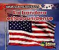 La Bandera Estadounidense/ the American Flag