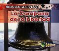 La Campana De La Libertad/ the Liberty Bell