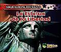 La Estatua De La Libertad/ the Statue of Liberty