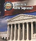 Que Es La Corte Suprema?/ What's the Supreme Court?