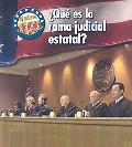 Que Es La Rama Judicial Estatal?/ What's the State Judicial Branch?