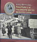 Rosa Parks Y El Movimiento Por Los Derechos Civiles/ Rosa Parks and the Civil Rights Movement
