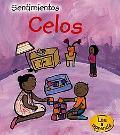 Celos/ Jealous