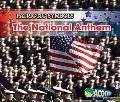 The National Anthem (Patriotic Symbols)