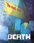 Death (The Real Deal)