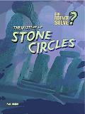 Mystery of Stone Circles