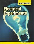 Electrical Experiments: Electricity and Circuits
