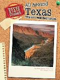 All Around Texas: Regions and Resources (State Studies: Texas (2nd Edition))