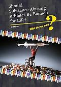 Should Substance-Using Athletes Be Banned for Life?