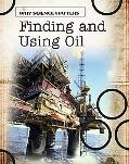 Finding and Using Oil (Why Science Matters)