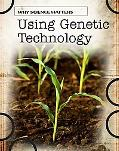 Using Genetic Technology