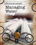 Managing Water (Why Science Matters)