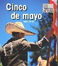 Cinco de mayo (Historias De Fiestas / Holiday Histories) (Spanish Edition)