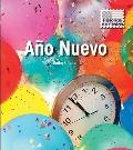 Ano Nuevo / New Year's Day (Historias De Fiestas / Holiday Histories) (Spanish Edition)