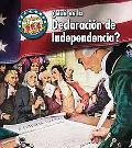 Aqu Es la Declaracin de Independencia?