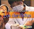 Los dentistas / Dentists (Personas De La Comunidad / People in the Community) (Spanish Edition)