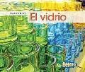 El vidrio / Glass (Materiales / Materials) (Spanish Edition)
