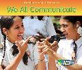 We All Communicate, Vol. 1