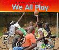 We All Play (Disabilities and Differences)