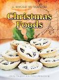 Christmas Foods (A World of Recipes)