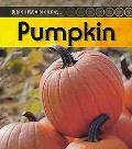 Pumpkin: 2nd Edition (Life Cycle of a)