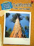 California Plants and Animals: 2nd Edition (Heinemann State Studies)