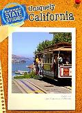 Uniquely California: 2nd Edition (Heinemann State Studies)