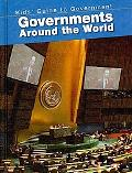 Governments Around the World (2nd Edition) (Kids' Guide to Government)