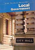 Local Government (2nd Edition) (Kids' Guide to Government)