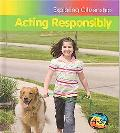 Acting Responsibly (Heinemann First Library)