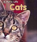 Cats: (2nd Edition) (A Pet's Life)