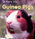 Guinea Pigs: (2nd Edition) (A Pet's Life)