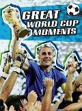 Great World Cup Moments (The World Cup)