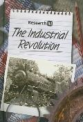 The Industrial Revolution (Research It!)