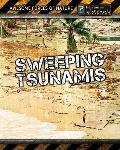 Sweeping Tsunamis (Heinemann Infosearch: Awesome Forces of Nature)