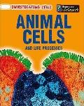 Animal Cells and Life Processes