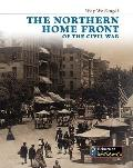 The Northern Home Front of the Civil War (Heinemann Infosearch)