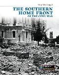 The Southern Home Front of the Civil War (Heinemann Infosearch)