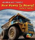 How Heavy Is Heavy? : Comparing Vehicles