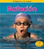 Natacin (El Deporte Y Mi Cuerpo / Sports and My Body) (Spanish Edition)