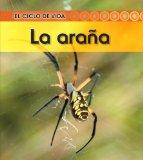 La araa (Spider) (El Ciclo De Vida / Life Cycle of a) (Spanish Edition)