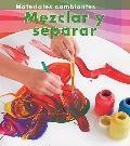 Mezclar y Separar