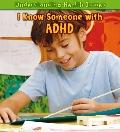 I Know Someone with ADHD (Heinemann First Library)