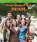 I Know Someone with HIV/AIDS (Heinemann First Library)