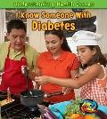 I Know Someone with Diabetes (Heinemann First Library)