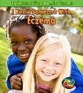 I Know Someone with Eczema (Heinemann First Library: Understanding Health Issues)