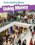 Using Money (Heinemann Infosearch)
