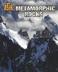 Metamorphic Rocks (Heinemann Infosearch: Let's Rock)